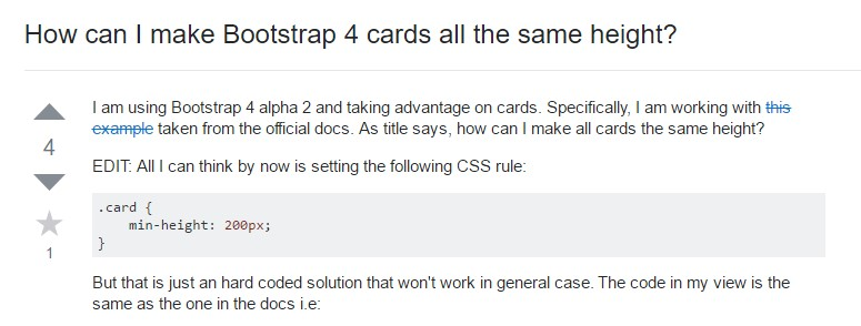 Insights on  precisely how can we  develop Bootstrap 4 cards just the  identical tallness?